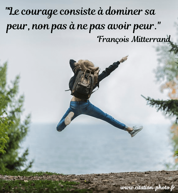 courage dominer sa peur