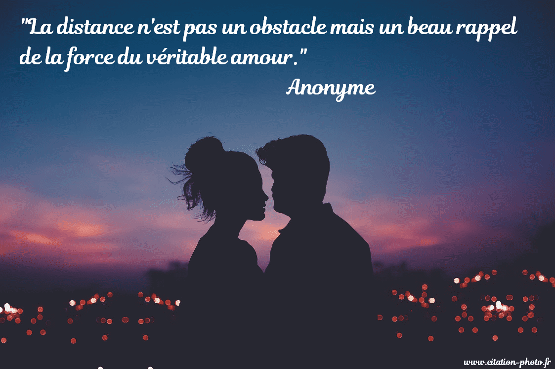 Citations Sur L Amour à Distance Photos