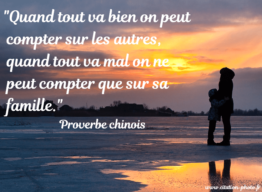 famille proverbe chinois